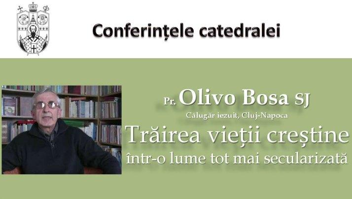 Conferințele Catedralei – întâlnire cu pr. Olivo Bosa SJ