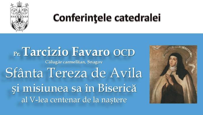 Conferințele Catedralei – Tereza de Avila
