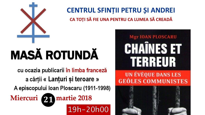 Masă rotundă dedicată Preasfințitului Ioan Ploscaru (1911-1998)