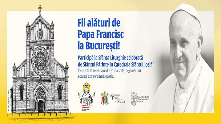 Anunț important – Biletele pentru vizita Papei Francisc în București