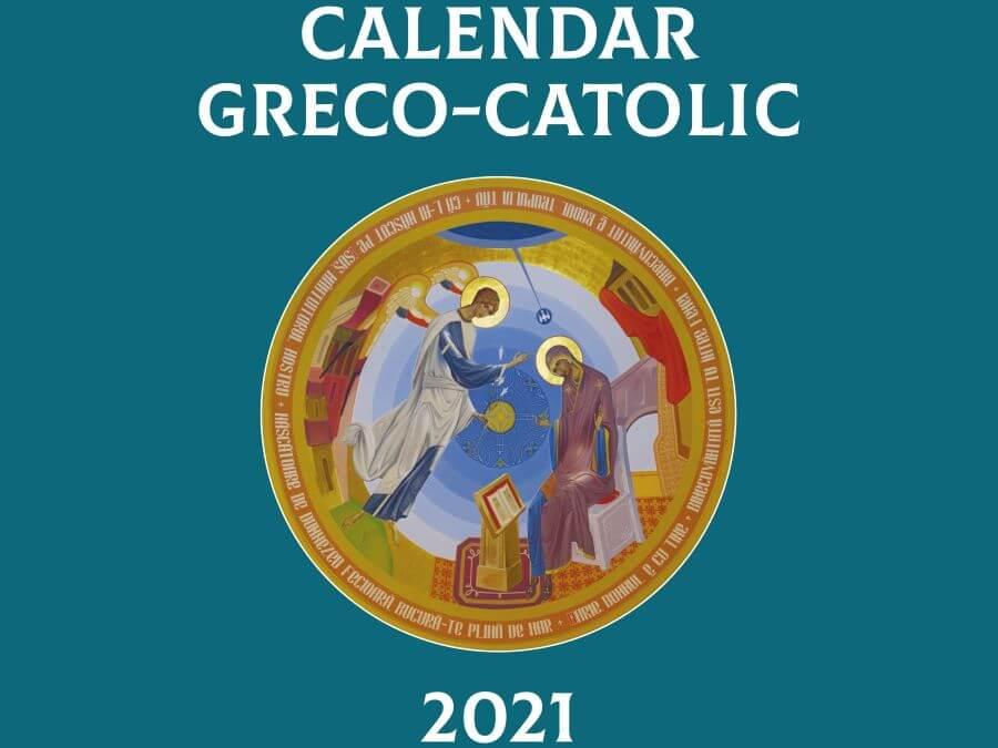 Calendar greco-catolic 2021