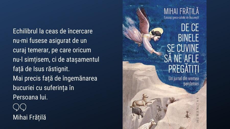 UN JURNAL DIN VREMEA PANDEMIEI – o nouă carte a PS Mihai Frățilă